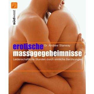 Stanway, Andrew - Erotische Massage-Geheimnisse