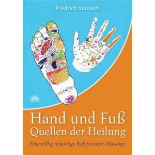 Butzbach, Friedrich - Hand und Fuß - Quellen der Heilung
