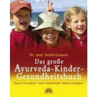 Grunert, Detlef - Das große Ayurveda-Kinder-Gesundheitsbuch