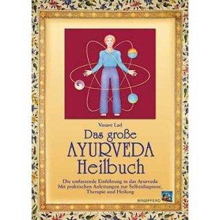 Lad, Vasant - Das große Ayurveda Heilbuch