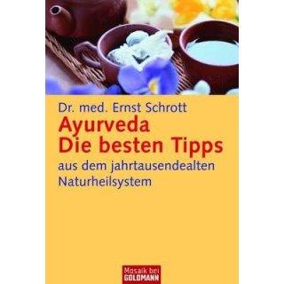 Schrott, Ernst - Ayurveda - Die 100 besten Tipps