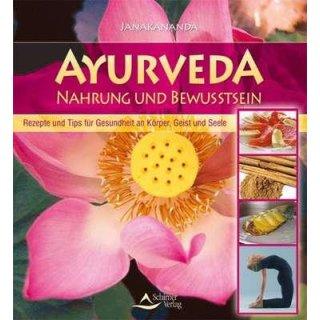 Janakananda - Ayurveda - Nahrung und Bewusstsein