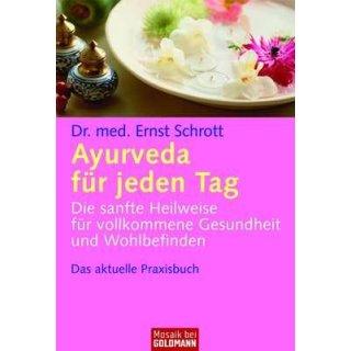 Schrott, Ernst - Ayurveda für jeden Tag