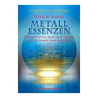 Arndt, Ulrich - Metall-Essenzen