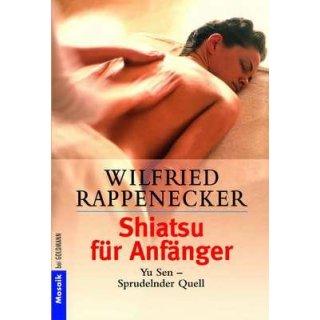 Rappenecker, Wilfried - Shiatsu für Anfänger