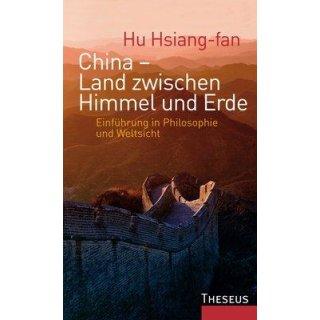 Hsiang-fan, Hu - China - Land zwischen Himmel und Erde