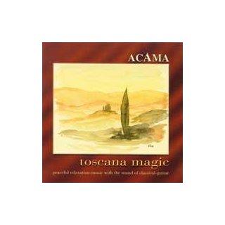 Acama - Toscana Magic