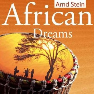 Stein, Arnd - African Dreams