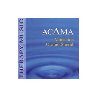 Acama - Music for Cranio Sacral