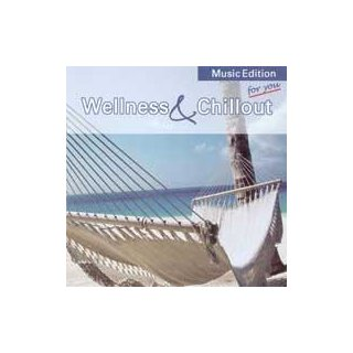 Burmann, Reiner - Wellness & Chillout