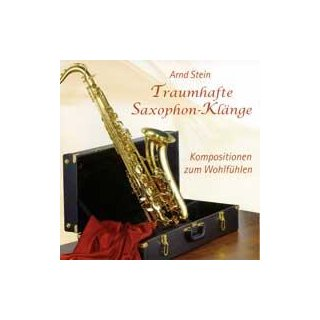Stein, Arnd - Traumhafte Saxophon-Klänge