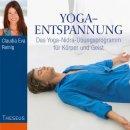 Reinig, Claudia Eva - Yoga-Entspannung