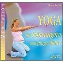 Fritsch, Martha - Yoga für Schwangere und junge...