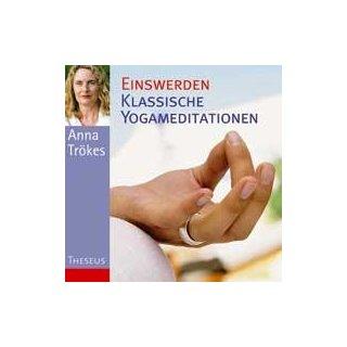Trökes, Anna - Einswerden - Klassische Yogameditationen
