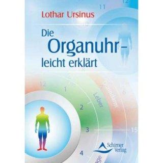 Ursinus, Lothar - Die Organuhr - leicht erklärt