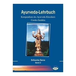 Sena, Srikanta - Ayurveda-Lehrbuch (2 Bände)